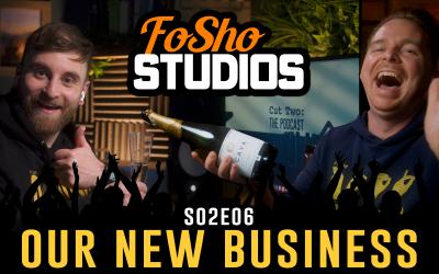 FoSho STUDIOS | S02.E06